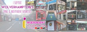 Show your support for Wolverhampton's independent businesses
