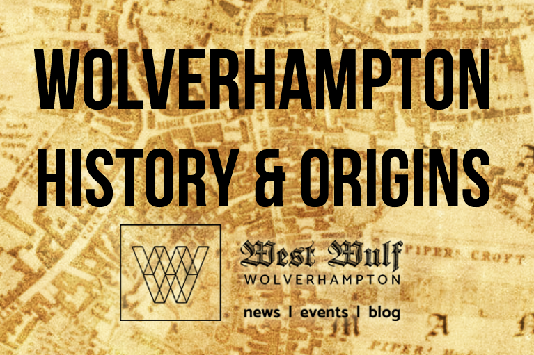 Wolverhampton History & Origins link image